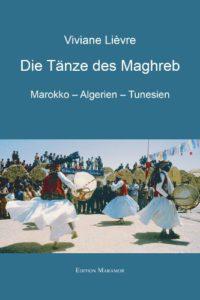 die-tenze-des-maghreb-viviane-lievre